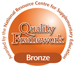 Quality Framework: BRONZE AWARD - Awarded by the National Resource Centre for Supplementary Education